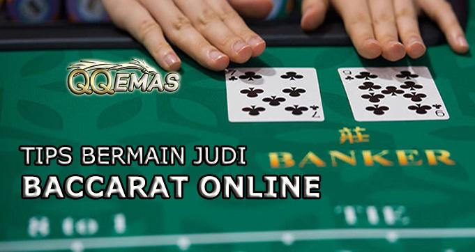 Tips Dalam Bermain Judi Baccarat Online